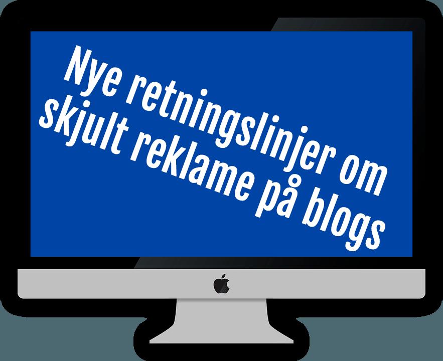 Nye retningslinjer om skjult reklame på blogs